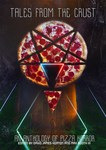 Tales from the Crust: An Anthology of Pizza Horror by David James Keaton and Max Booth III