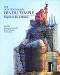 The Contemporary Hindu Temple: Fragments for a History by Annapurna Garimella, Shriya Sridharan, and A. Srivathsan