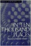 In Ten Thousand Places: Dogma in a Pluralistic Church