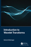 Introduction to Wavelet Transforms - 1st Edition