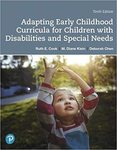 Adapting early childhood curricula for children with disabilities and special needs (10th Edition)