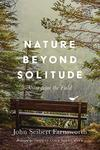 Nature beyond Solitude: Notes from the Field