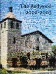 The Redwood, v.99 2002-2003