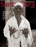 Santa Clara Magazine, Volume 49 Number 3, Winter 2007