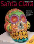 Santa Clara Magazine, Volume 47 Number 4, Spring 2006